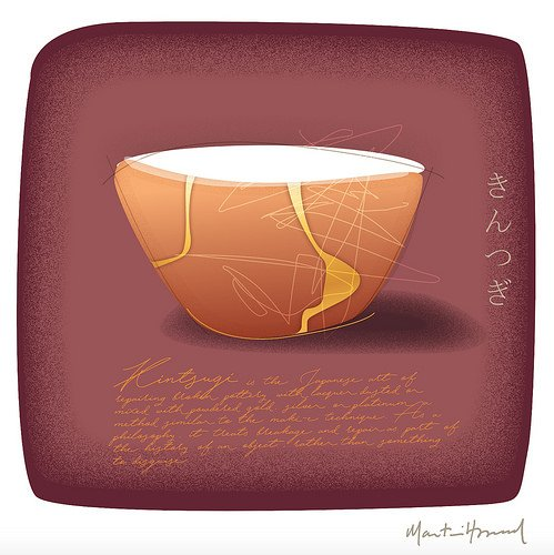 Kintsugi:  The Art of Imperfection